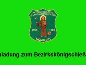 Einladung_Bezirkskönigschießen